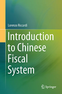 Riccardi, Lorenzo - Introduction to Chinese Fiscal System, ebook