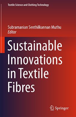 Muthu, Subramanian Senthilkannan - Sustainable Innovations in Textile Fibres, e-bok