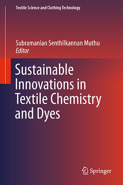 Muthu, Subramanian Senthilkannan - Sustainable Innovations in Textile Chemistry and Dyes, e-bok