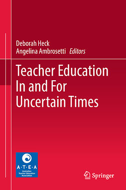 Ambrosetti, Angelina - Teacher Education In and For Uncertain Times, ebook