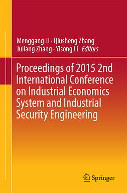 Li, Menggang - Proceedings of 2015 2nd International Conference on Industrial Economics System and Industrial Security Engineering, e-bok