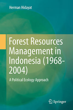 Hidayat, Herman - Forest Resources Management in Indonesia (1968-2004), ebook