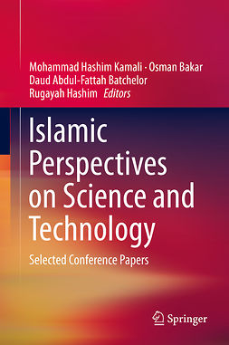 Bakar, Osman - Islamic Perspectives on Science and Technology, e-bok