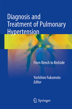 Fukumoto, Yoshihiro - Diagnosis and Treatment of Pulmonary Hypertension, ebook