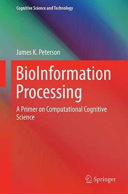 Peterson, James K. - BioInformation Processing, ebook