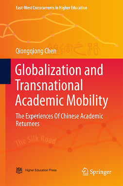 Chen, Qiongqiong - Globalization and Transnational Academic Mobility, ebook
