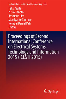 Lim, Resmana - Proceedings of Second International Conference on Electrical Systems, Technology and Information 2015 (ICESTI 2015), e-bok