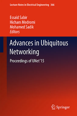 Medromi, Hicham - Advances in Ubiquitous Networking, e-bok