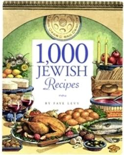Levy, Faye - 1,000 Jewish Recipes, e-kirja