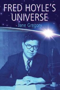 Gregory, Jane - Fred Hoyle's Universe, ebook