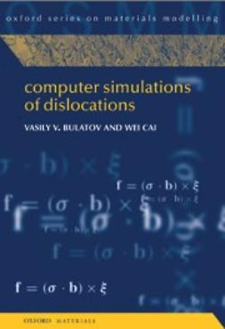 Bulatov, Vasily - Computer Simulations of Dislocations, ebook
