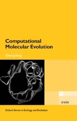 Yang, Ziheng - Computational Molecular Evolution, e-kirja