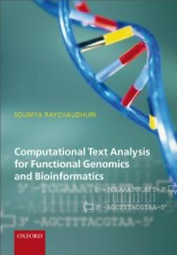 Raychaudhuri, Soumya - Computational Text Analysis: for functional genomics and bioinformatics, ebook