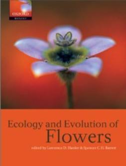 Barrett, Spencer C.H. - Ecology and Evolution of Flowers, e-kirja