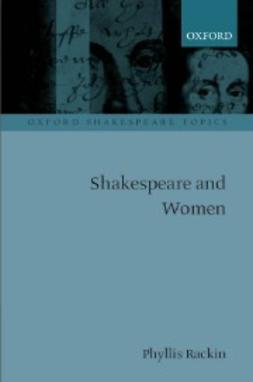 Rackin, Phyllis - Shakespeare and Women, ebook