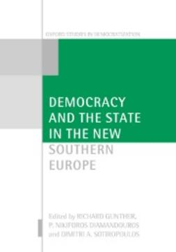 Diamandouros, P. Nikiforos - Democracy and the State in the New Southern Europe, e-bok