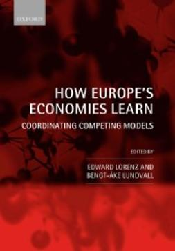 Lorenz, Edward - How Europe´s Economies Learn: Coordinating Competing Models, ebook