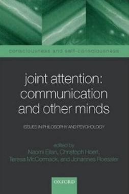 Eilan, Naomi - Joint Attention: Communication and Other Minds: Issues in Philosophy and Psychology, e-kirja