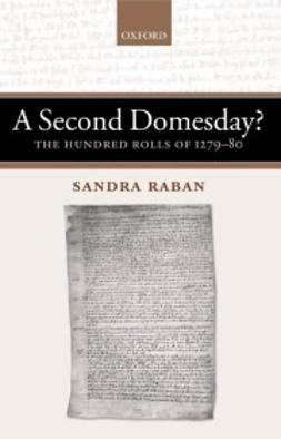 Raban, Sandra - A Second Domesday?: The Hundred Rolls of 1279-80, ebook