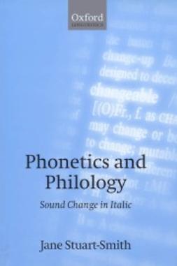 Stuart-Smith, Jane - Phonetics and Philology: Sound Change in Italic, ebook