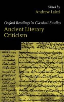 Laird, Andrew - Ancient Literary Criticism, ebook