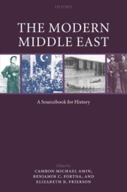 Amin, Camron Michael - The Modern Middle East : A Sourcebook for History, ebook