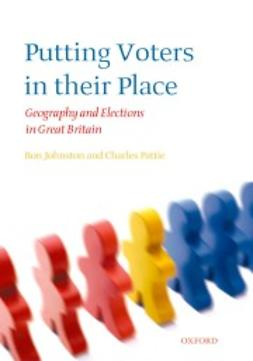 Johnston, Ron - Putting Voters in their Place: Geography and Elections in Great Britain, ebook