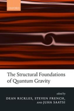 French, Steven - The Structural Foundations of Quantum Gravity, ebook