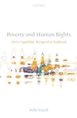Vizard, Polly - Poverty and Human Rights: Sen´s ´Capability Perspective´ Explored, ebook