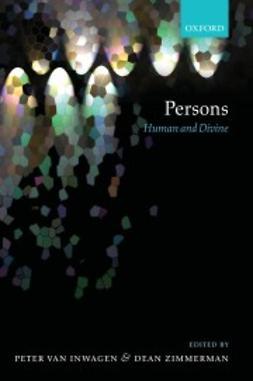 van Inwagen, Peter - Persons: Human and Divine, ebook
