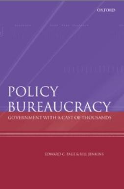Jenkins, Bill - Policy Bureaucracy: Government with a Cast of Thousands, ebook