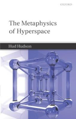 Hudson, Alastair - The Metaphysics of Hyperspace, e-kirja