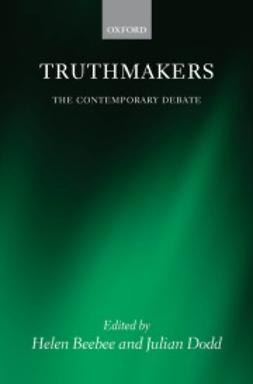 Beebee, Helen - Truthmakers: The Contemporary Debate, e-kirja