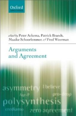 Ackema, Peter - Arguments and Agreement, ebook
