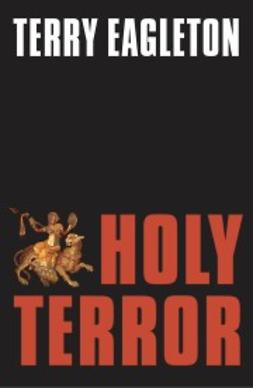 Eagleton, Terry - Holy Terror, ebook