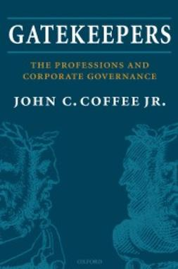 Coffee Jr., John C. - Gatekeepers: The Professions and Corporate Governance, ebook
