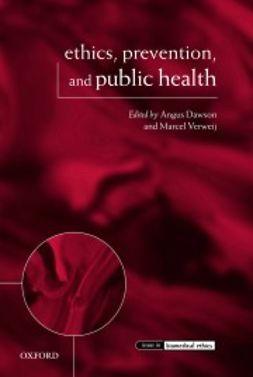 Dawson, Angus - Ethics, Prevention, and Public Health, ebook