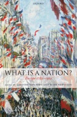 Baycroft, Timothy - What Is a Nation?: Europe 1789-1914, ebook