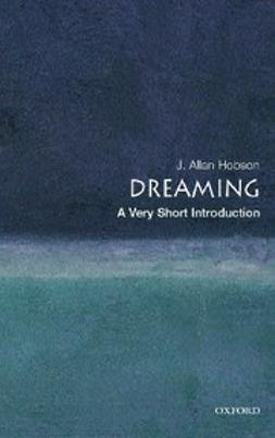 Hobson, J. Allan - Dreaming : A Very Short Introduction, ebook