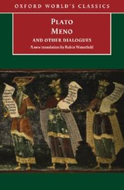 Meno and Other Dialogues : Charmides, Laches, Lysis, Meno