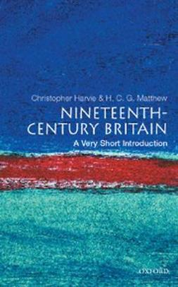 , Christopher Harvie - Nineteenth-Century Britain: A Very Short Introduction, ebook