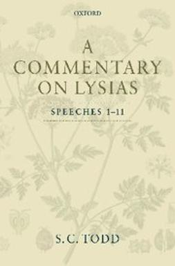 Todd, S. C. - A Commentary on Lysias, Speeches 1-11, e-bok
