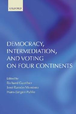 , Gunther, Richard - Democracy, Intermediation, and Voting on Four Continents, e-bok
