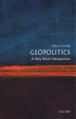 Dodds, Klaus - Geopolitics: A Very Short Introduction, ebook