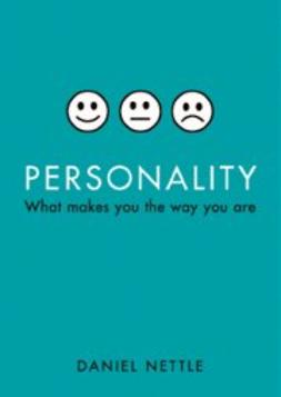 Nettle, Daniel - Personality: What makes you the way you are, ebook