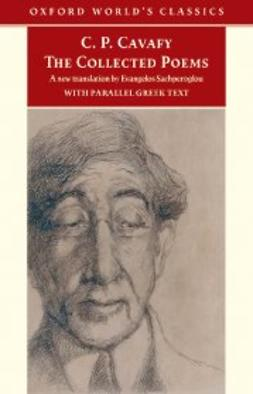 Cavafy, C.P. - The Collected Poems : with parallel Greek text, e-kirja