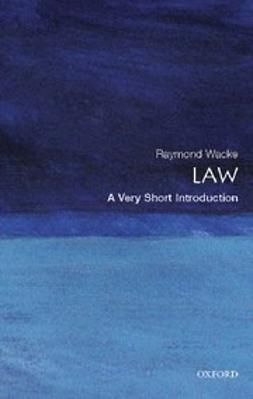 Wacks, Raymond - Law: A Very Short Introduction, ebook