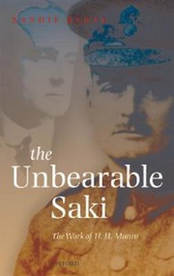 The Unbearable Saki : The Work of H. H. Munro