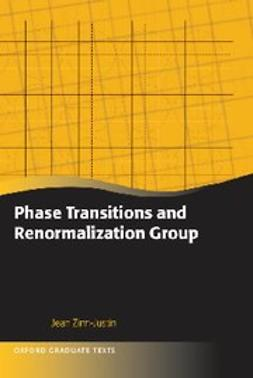 Zinn-Justin, Jean - Phase Transitions and Renormalization Group, ebook