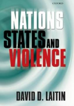 Laitin, David D. - Nations, States, and Violence, e-bok